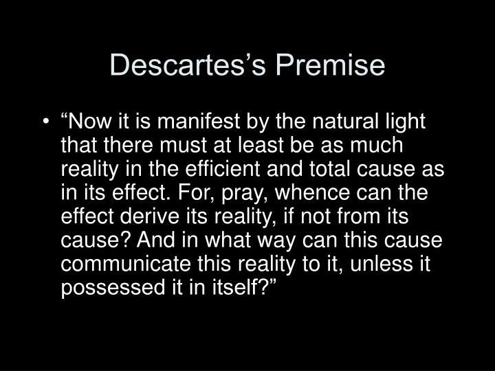 Descartes's Premise