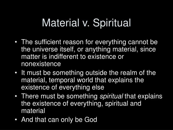 Material v. Spiritual