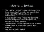 material v spiritual