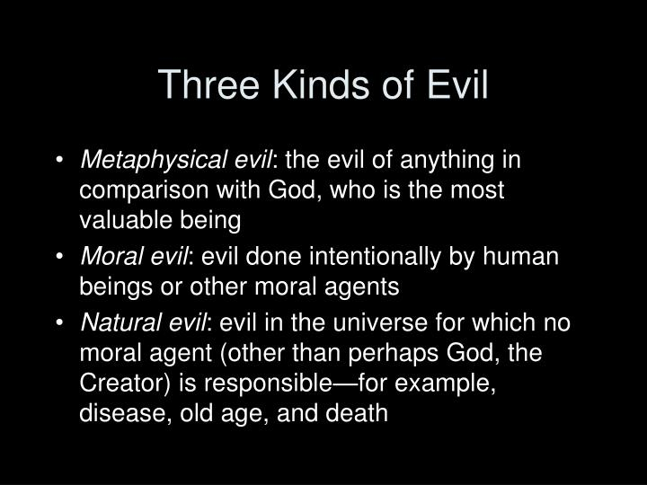 Three Kinds of Evil