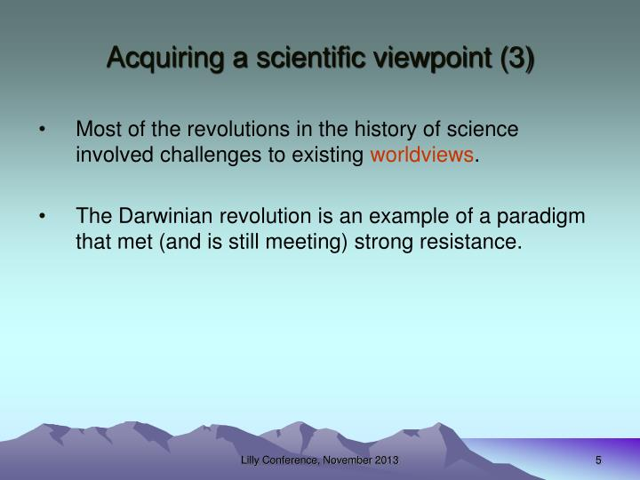 Acquiring a scientific viewpoint (3)