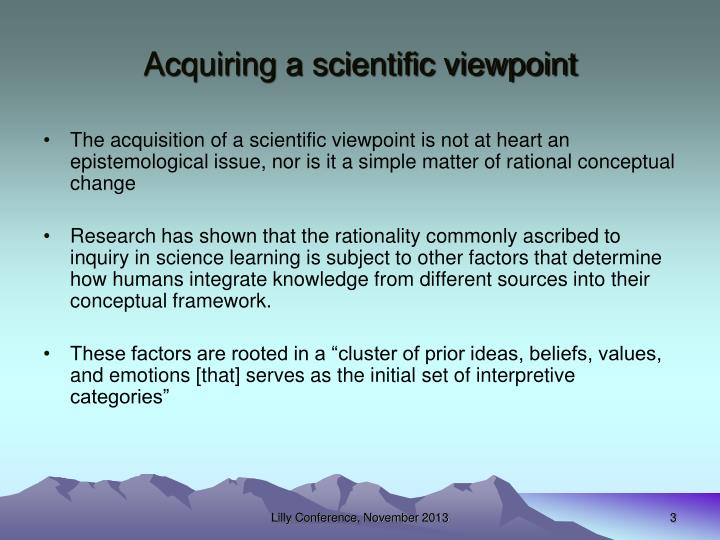 Acquiring a scientific viewpoint