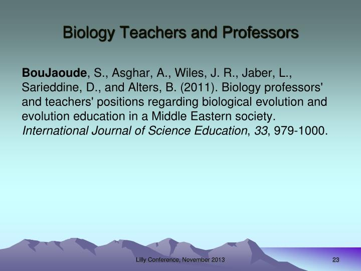 Biology Teachers and Professors