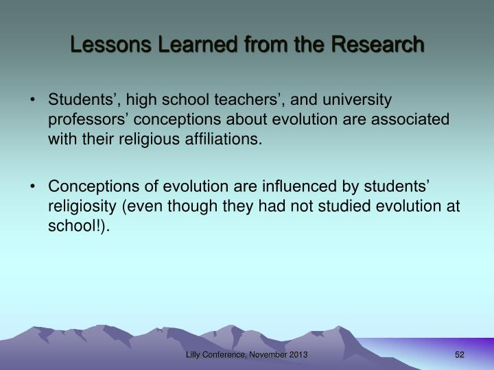 Lessons Learned from the Research