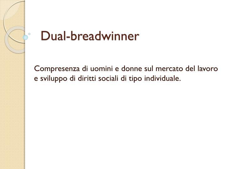 Dual-breadwinner