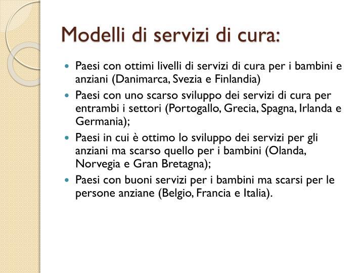 Modelli di servizi di cura: