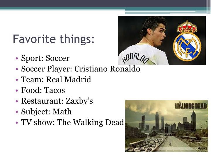 Favorite things: