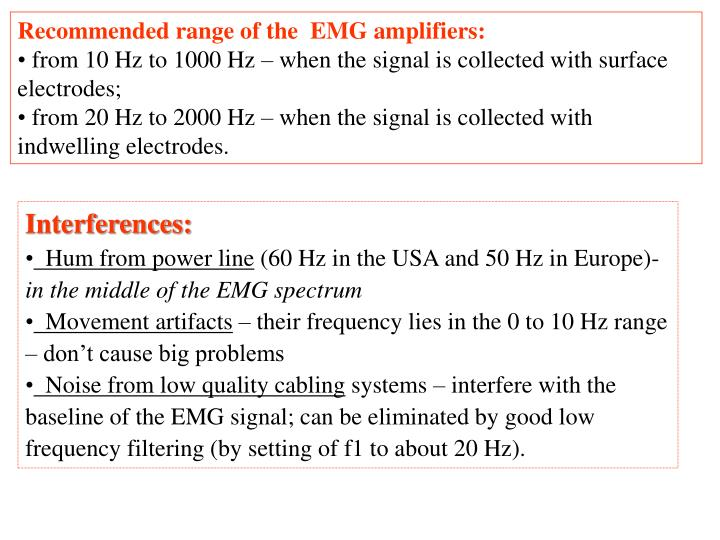 Recommended range of the  EMG amplifiers: