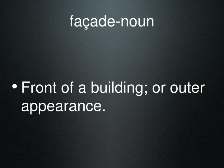 façade-noun