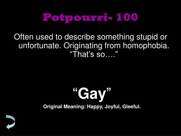 Potpourri- 100