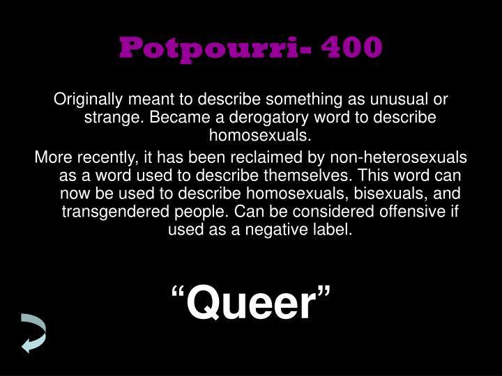 Potpourri- 400