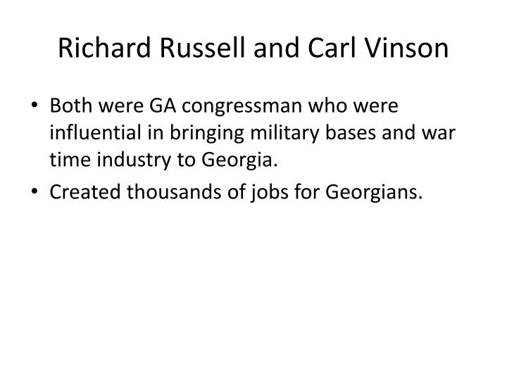 Richard Russell and Carl Vinson