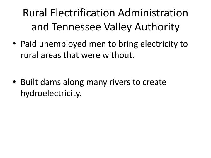 Rural Electrification Administration and Tennessee Valley Authority