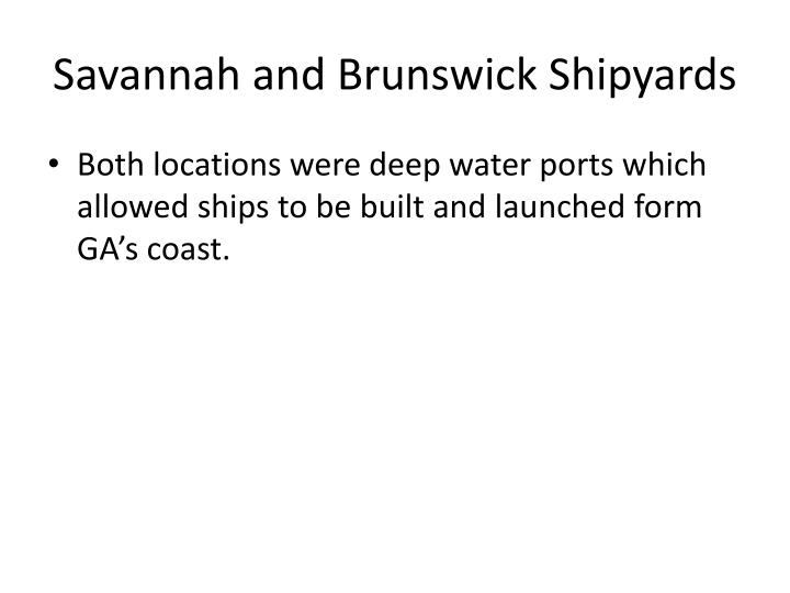 Savannah and Brunswick Shipyards