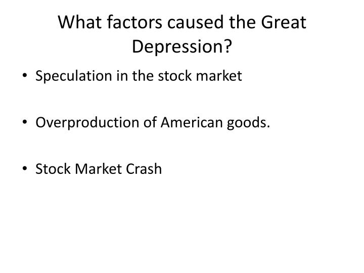 What factors caused the Great Depression?