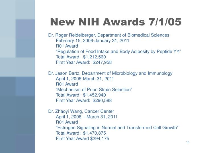 New NIH Awards 7/1/05