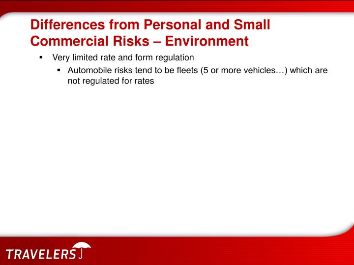 Differences from Personal and Small Commercial Risks – Environment