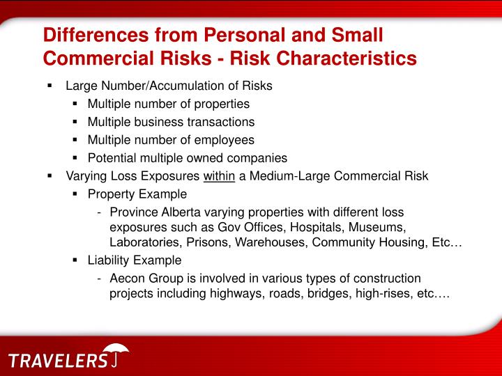 Differences from Personal and Small Commercial Risks - Risk Characteristics