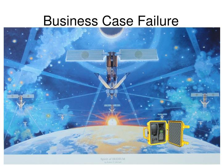 Business Case Failure