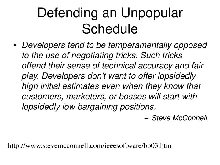 Defending an Unpopular Schedule