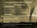 managing the coming storm inside the tornado