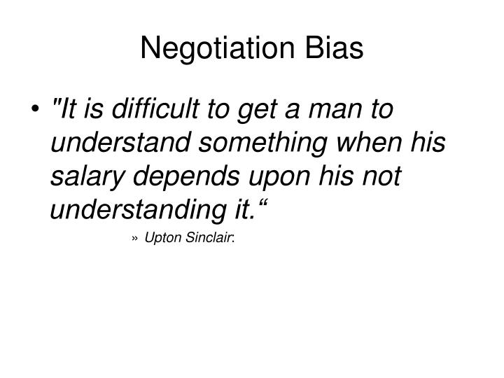 Negotiation Bias