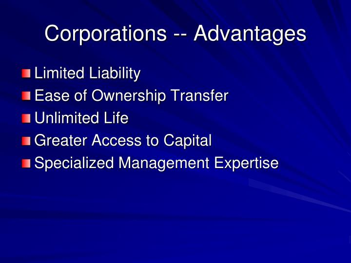 Corporations -- Advantages