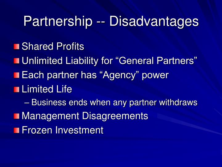 Partnership -- Disadvantages