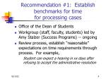 recommendation 1 establish benchmarks for time for processing cases