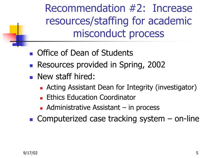 Recommendation #2:  Increase resources/staffing for academic misconduct process