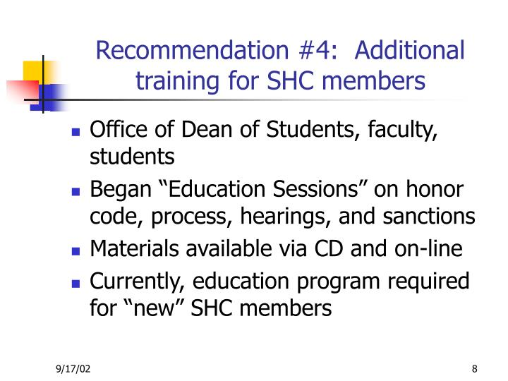 Recommendation #4:  Additional training for SHC members