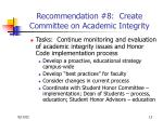 recommendation 8 create committee on academic integrity1