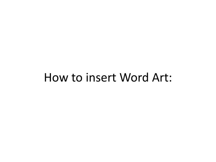 How to insert word art