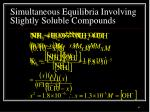 simultaneous equilibria involving slightly soluble compounds2