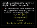 simultaneous equilibria involving slightly soluble compounds3