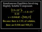 simultaneous equilibria involving slightly soluble compounds8