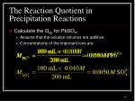 the reaction quotient in precipitation reactions2