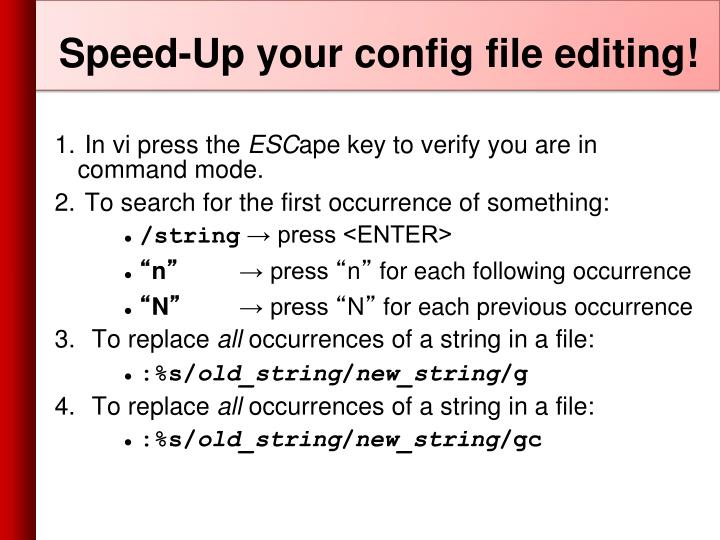 Speed-Up your config file editing!