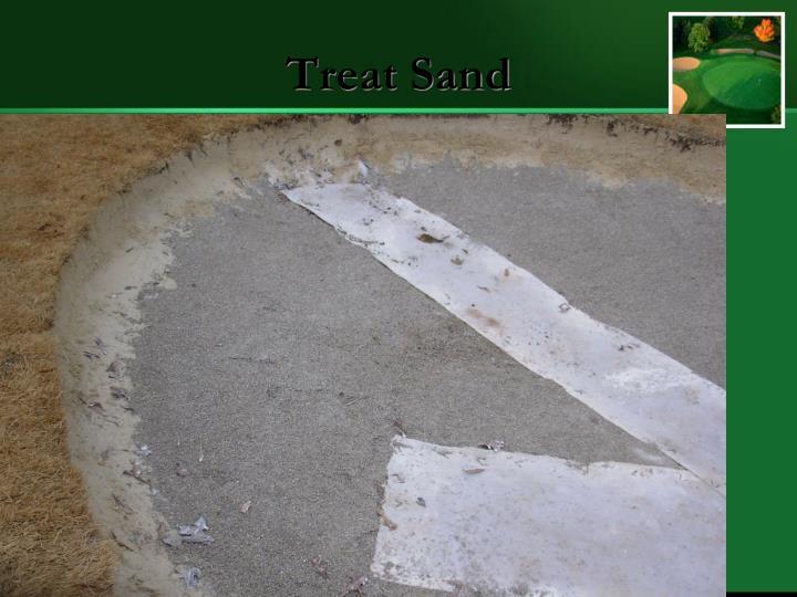 Treat Sand
