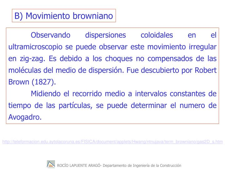 B) Movimiento browniano