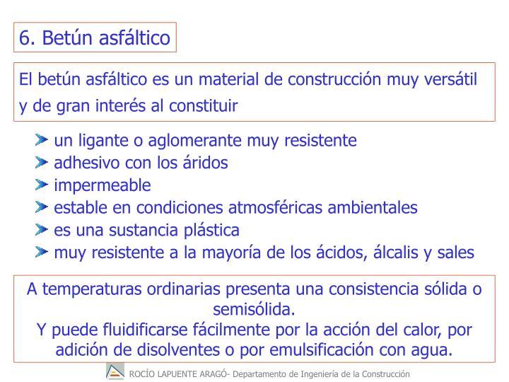 6. Betn asfltico