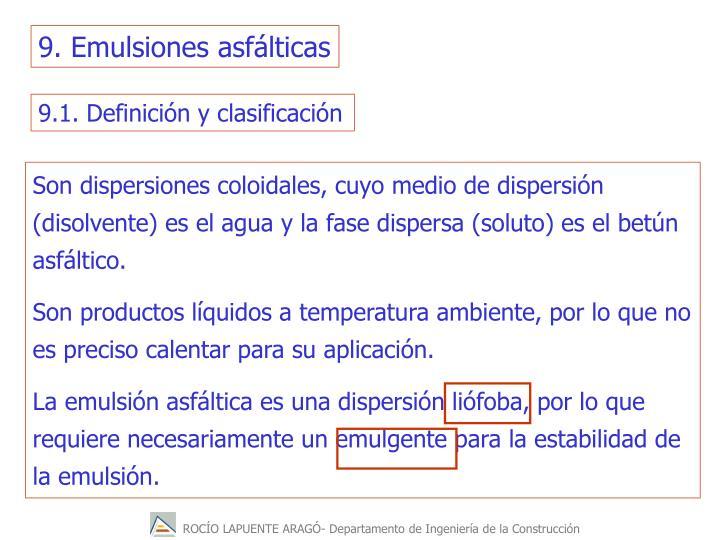 9. Emulsiones asfálticas