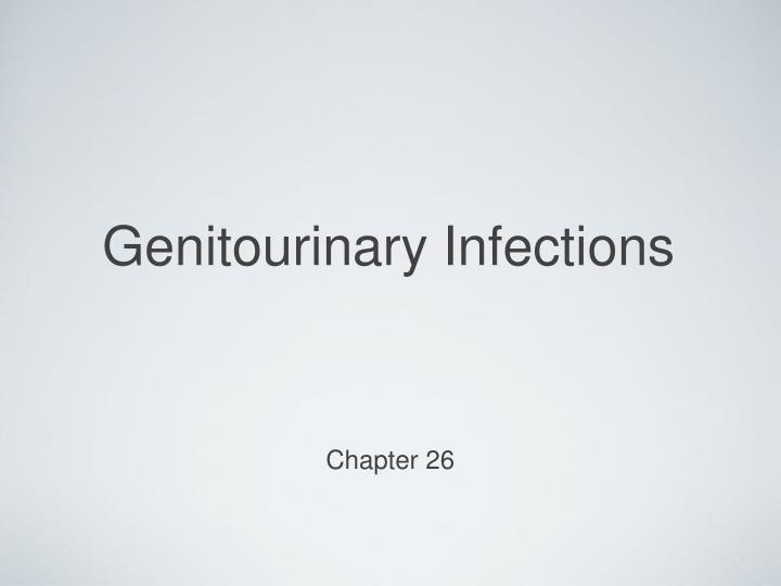 Genitourinary infections