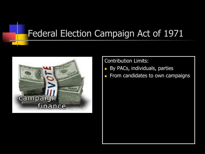 Federal Election Campaign Act of 1971