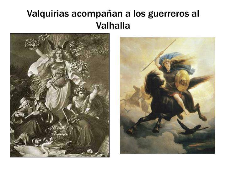 Valquirias acompañan a los guerreros al