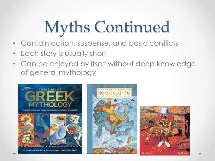 Myths Continued
