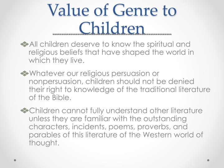 Value of Genre to Children