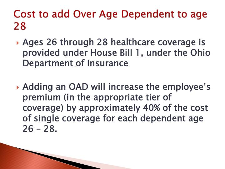 Cost to add Over Age Dependent to age 28