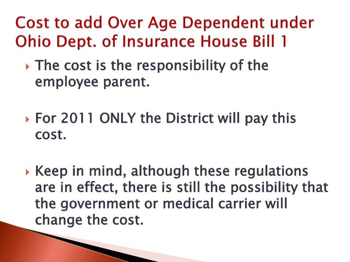 Cost to add Over Age Dependent under Ohio Dept. of Insurance House Bill 1