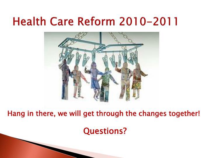 Health Care Reform 2010-2011